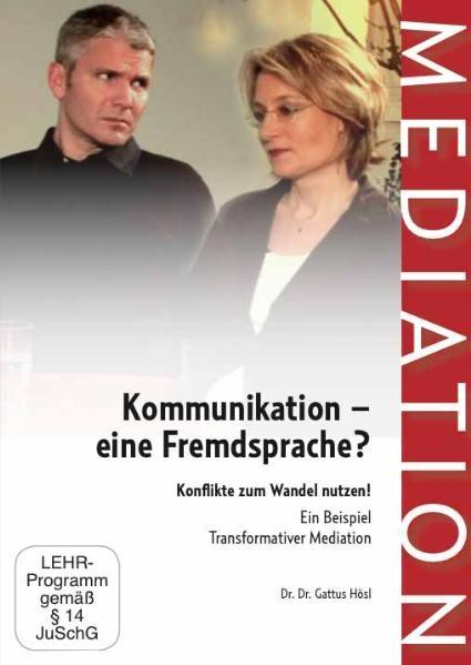 Kommunikation - eine Fremdsprache?