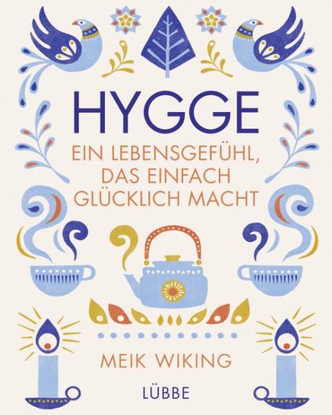 Hygge - ein Lebensgefühl, das einfach glücklich macht