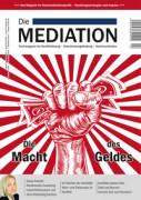 Die Mediation: Die Macht des Geldes